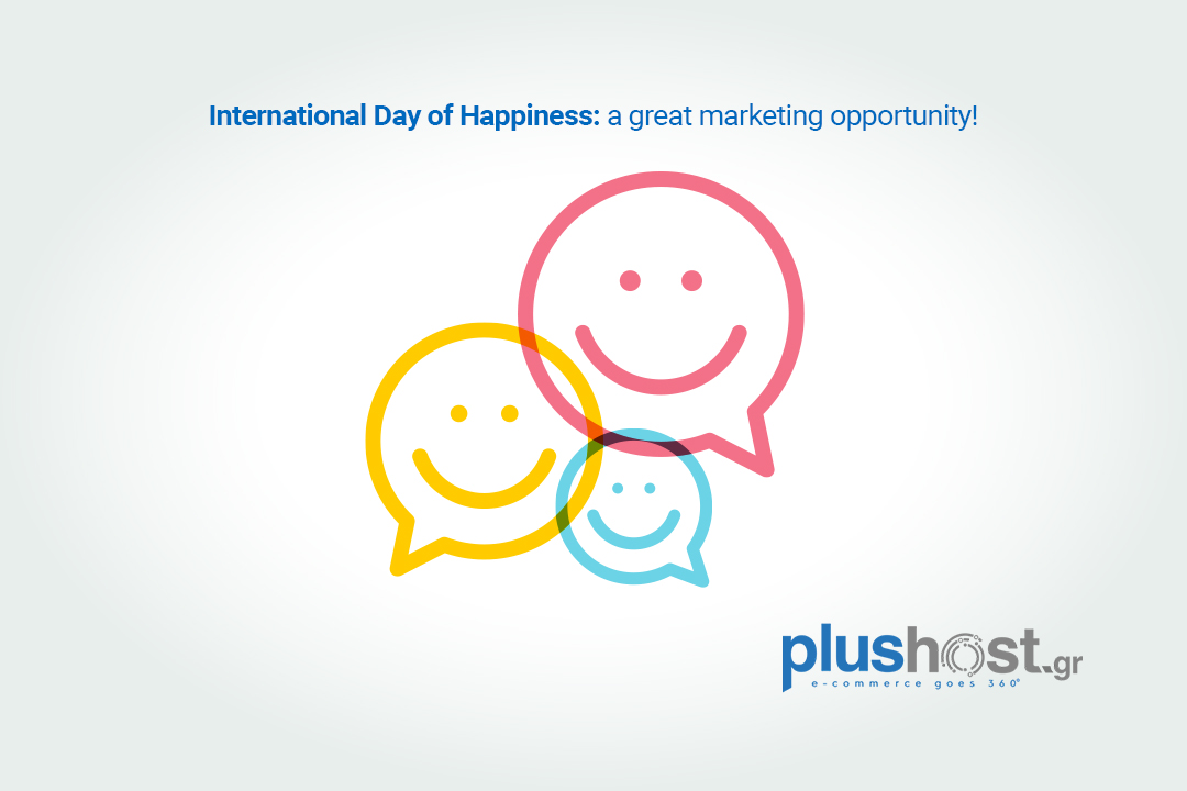 International Day of Happiness: make the best of it!